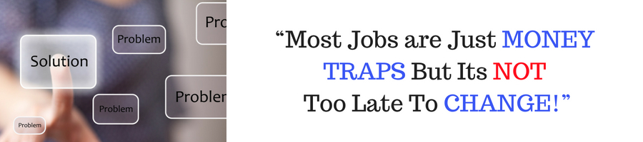 Jobs are just money traps